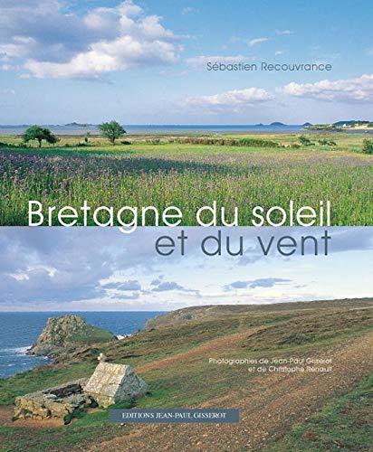 9782877477017: Bretagne du soleil et du vent