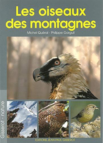 9782877477048: Les Oiseaux des Montagnes