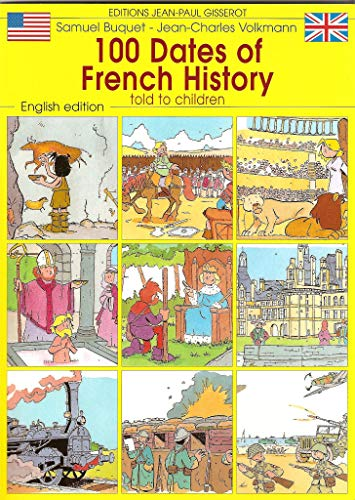 9782877477291: 100 Dates of French History