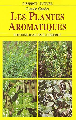 9782877478670: Les Plantes Aromatiques