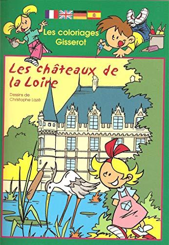 9782877478762: Les Coloriages Gisserot : les Chateaux de la Loire