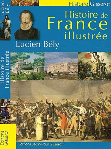 Histoire de France illustrée: BELY Lucien