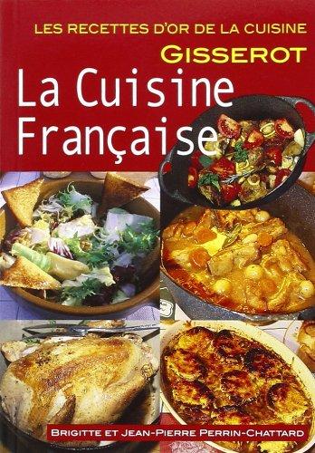 Cuisine Française (la): Perrin-Chattard Brig