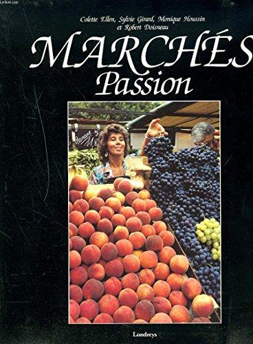 9782877480352: Marchés passion