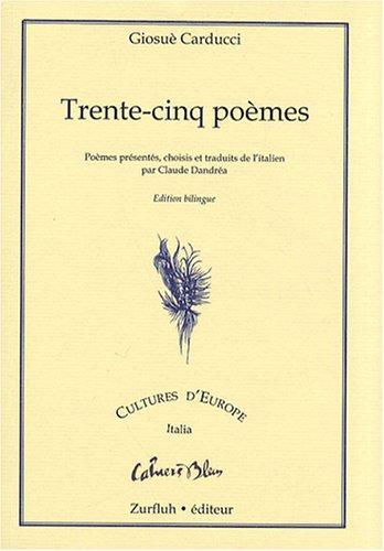 9782877501118: Trente-cinq poèmes : Edition bilingue français-italien