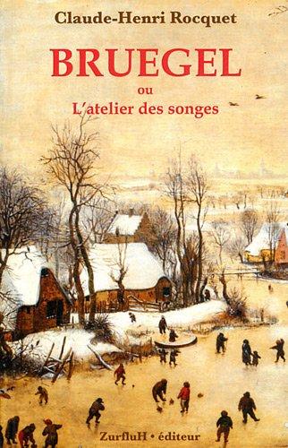 9782877501606: Bruegel ou L'atelier des songes