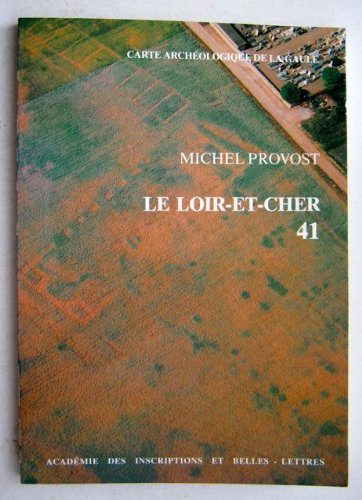 9782877540032: Carte archéologique de la Gaule, numéro 41. Loir-et-cher