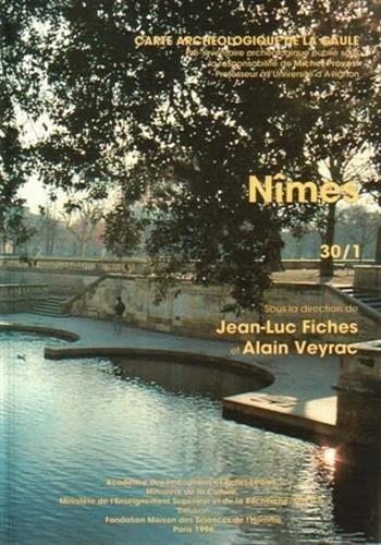 Carte archéologique de la Gaule --------- 30 - NÎMES: FICHES ( J.L. ) & VEYRAC ( A. ) ...