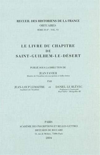 Le livre du chapitre de Saint-Guilhem-le-Désert. Publié: LEMAITRE (Jean-Loup), LE