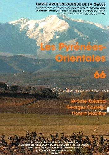 9782877542005: Les Pyrénées-Orientales : 66 (Carte Archéologique de la Gaule)