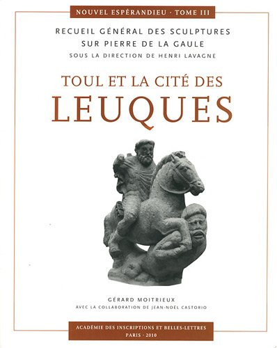 9782877542241: Toul et la cité des Leuques : Recueil général des sculptures sur pierre de la Gaule