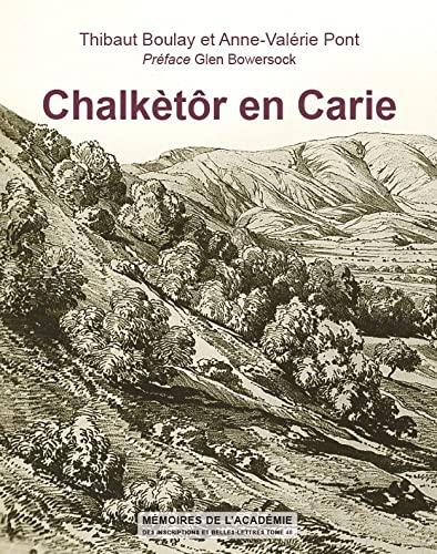 9782877543088: Chalkètôr en Carie