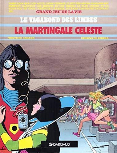 9782877570022: Le Vagabond des limbes, tome 17 : La Martingale céleste