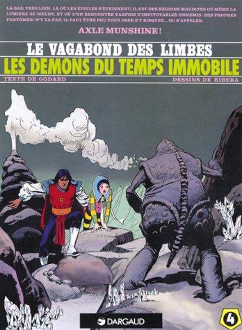 9782877570268: Le Vagabond des Limbes, tome 4 : Les D�mons du temps immobile