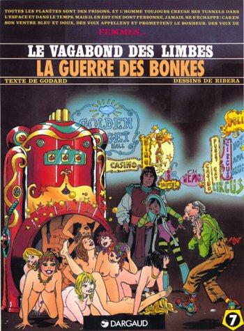 9782877570305: Le Vagabond des Limbes, tome 7 : La Guerre des Bonkes