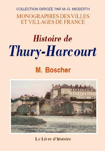 9782877600347: Histoire de Thury-Harcourt (Monographies des villes et villages de France)