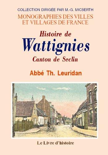Histoire de Wattignies: LEURIDAN Abbé Th