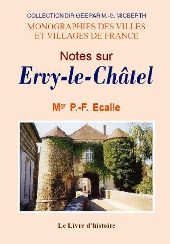 9782877601856: Ervy-le-Chatel (Histoire de)