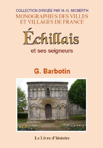 9782877603577: Echillais (Histoire de)