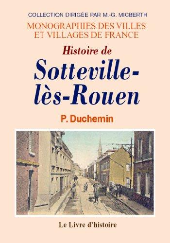 9782877603867: Sotteville-les-Rouen (Histoire de)