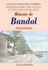 9782877604772: Histoire de Bandol