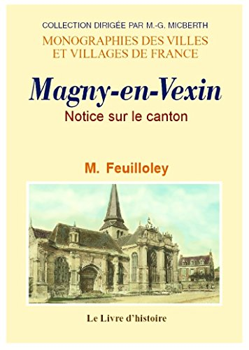 9782877605281: Magny-en-Vexin et Ses Environs