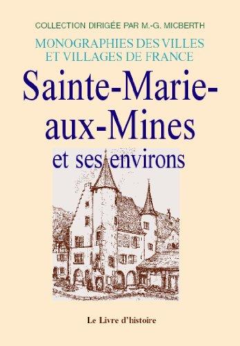 9782877605496: Sainte-Marie-aux-Mines et Ses Environs