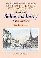 9782877606417: Selles en Berry (Histoire de)