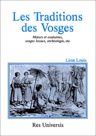 9782877607643: Les Traditions des Vosges. Moeurs et coutumes