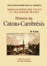 9782877607728: Cateau-Cambresis (Histoire du)