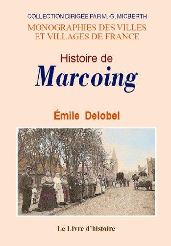 9782877609227: Marcoing (Histoire de)