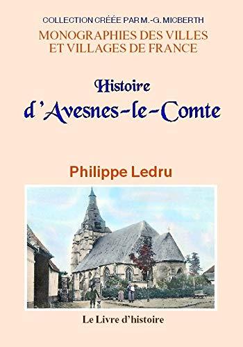 9782877609647: Avesnes-le-Comte (Histoire d')