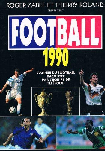 9782877610155: Football 1990