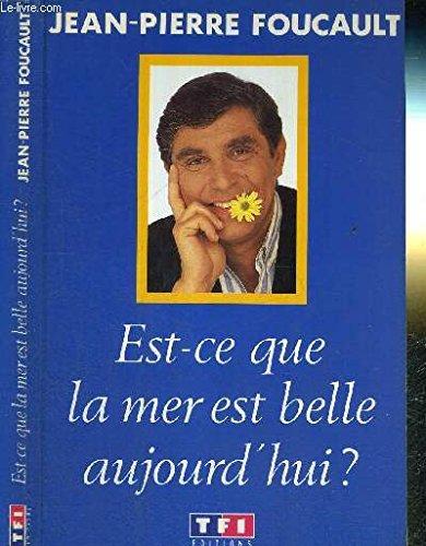 9782877610261: Est-ce que la mer est belle aujourd'hui? (French Edition)