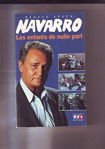 9782877610964: Navarro : Les enfants de nulle part
