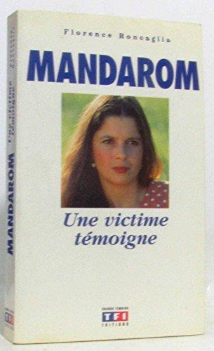 9782877611107: Mandarom : Une victime témoigne