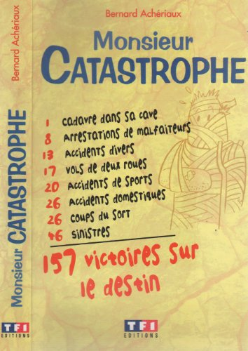 9782877611312: Monsieur Catastrophe