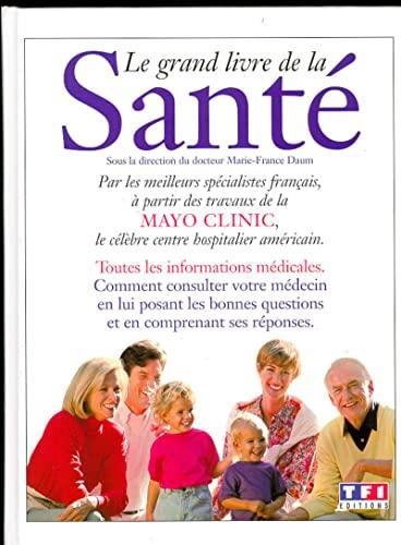 le grand livre de la sante: Collectif