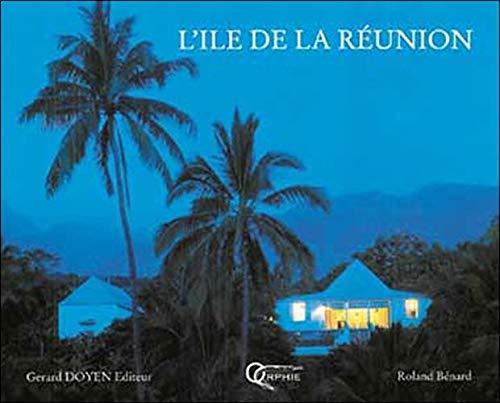 L'ile de la Réunion: Roland Bénard