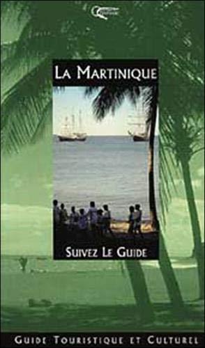 9782877630719: La Martinique : Guide touristique et culturel