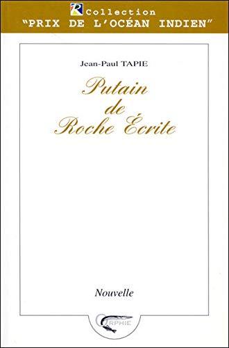 9782877631747: Putain de Roche écrite