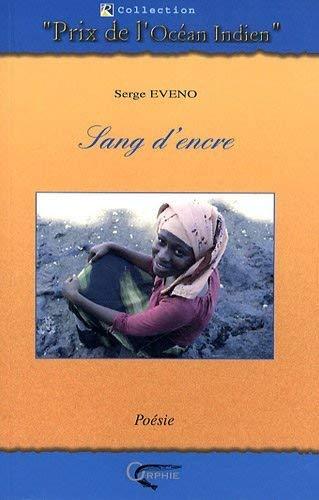 Sang d'encre (Prix de l'océan indien): Serge Eveno