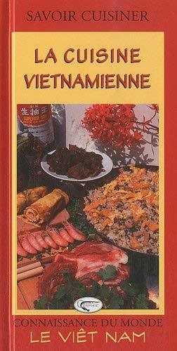 9782877636032: La cuisine vietnamienne