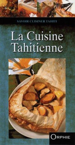 9782877637312: La Cuisine Tahitienne