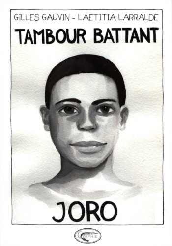 9782877637411: Tambour battant, Tome 2 : Joro