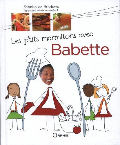 9782877637695: Les p'tits marmitons avec Babette