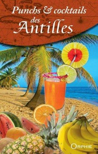 9782877638036: Punchs & cocktails des Antilles