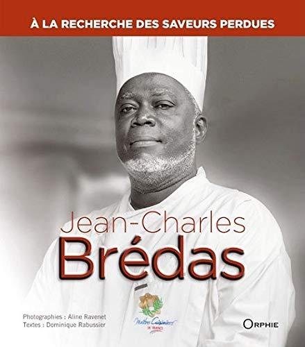 9782877639606: Jean charles bredas : a la recherche des saveurs perdues