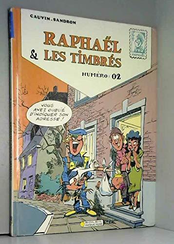 9782877640404: Rapha�l & les timbr�s