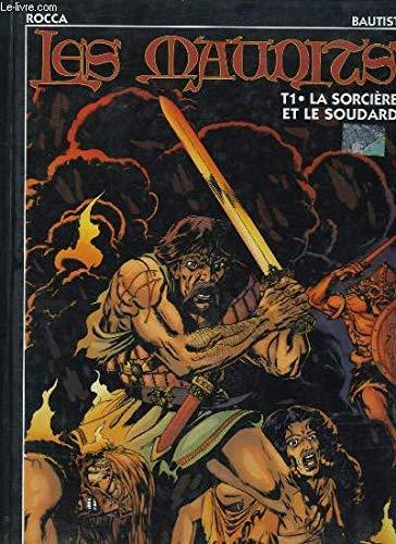 9782877641456: La sorcière et le soudard (Les Maudits tome 1)